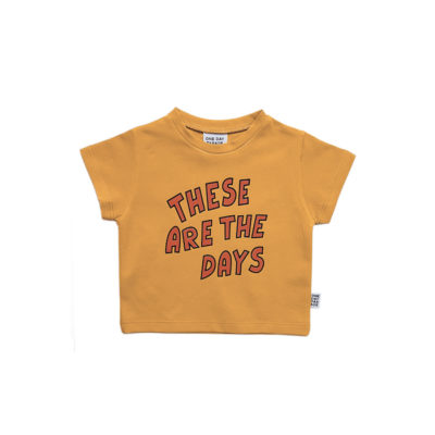 One Day Parade These Are The Days Shirt